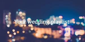 Your-wedding-playlist-Mimetik-Bcn